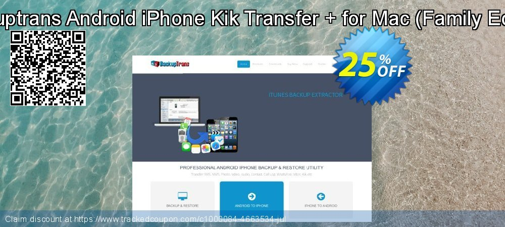 Backuptrans Android iPhone Kik Transfer + for Mac - Family Edition  coupon on World Chocolate Day offering discount