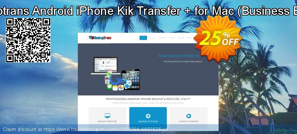 Backuptrans Android iPhone Kik Transfer + for Mac - Business Edition  coupon on National French Fry Day offering sales