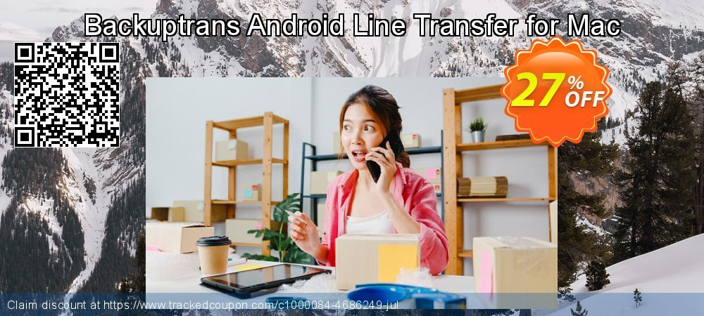 Backuptrans Android Line Transfer for Mac coupon on Exclusive Student deals offering discount