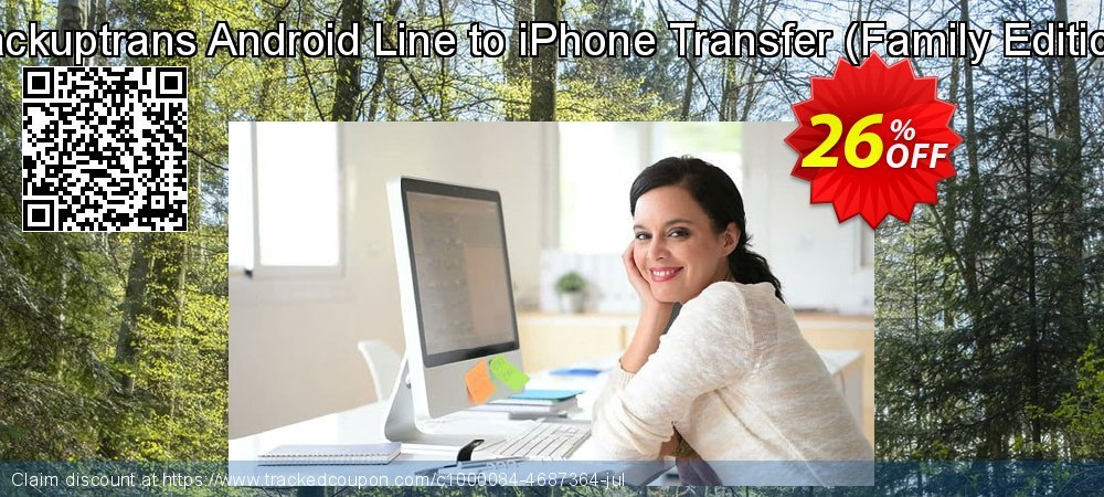 Backuptrans Android Line to iPhone Transfer - Family Edition  coupon on April Fool's Day promotions