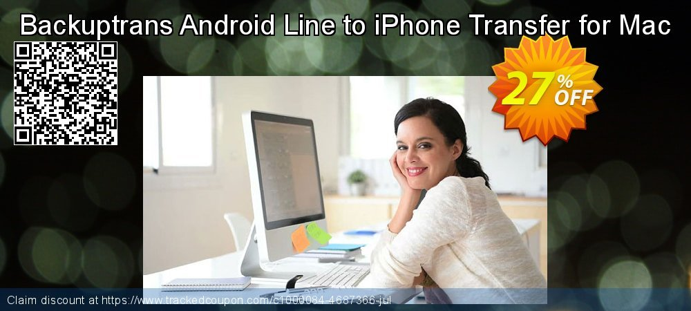 Backuptrans Android Line to iPhone Transfer for Mac coupon on Back to School deals offering sales