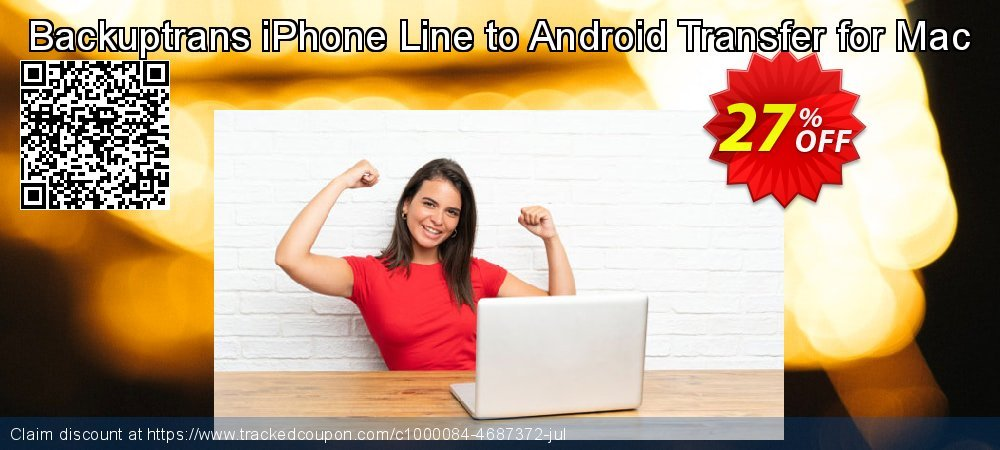 Backuptrans iPhone Line to Android Transfer for Mac coupon on Student deals offer