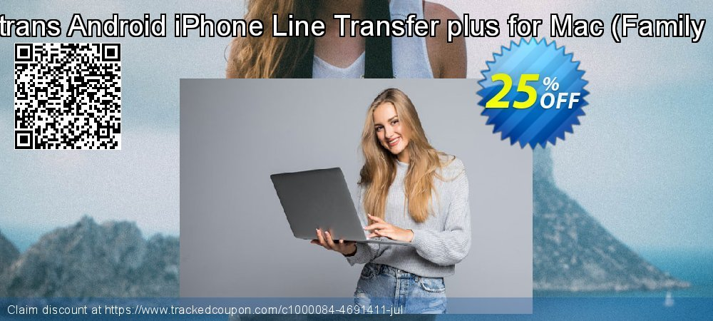 Backuptrans Android iPhone Line Transfer plus for Mac - Family Edition  coupon on Spring offering sales