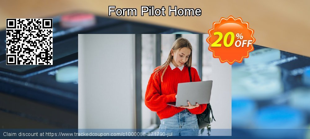Form Pilot Home coupon on Easter super sale