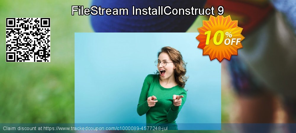 Get 10% OFF FileStream InstallConstruct 9 sales