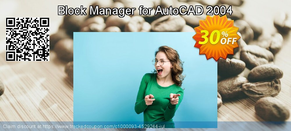 Get 30% OFF Block Manager for AutoCAD 2004 offering sales