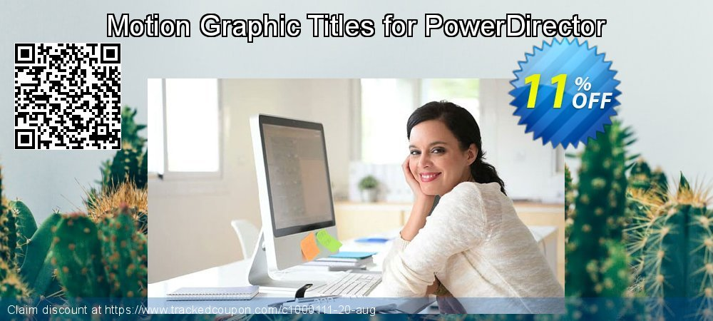 Get 10% OFF Motion Graphic Titles for PowerDirector offering deals