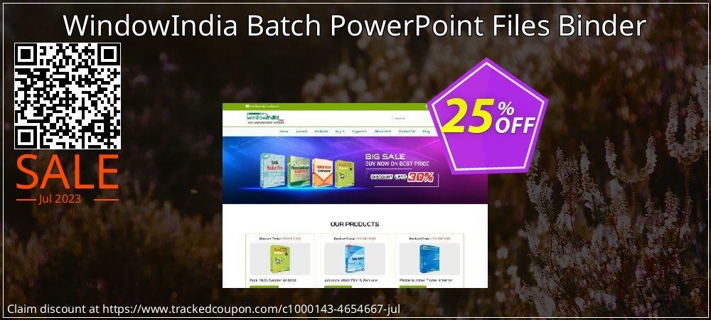 Get 25% OFF Batch PowerPoint Files Binder offering sales