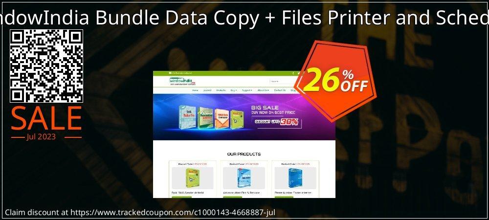 Get 25% OFF WindowIndia Bundle Data Copy + Files Printer and Schedule offering sales