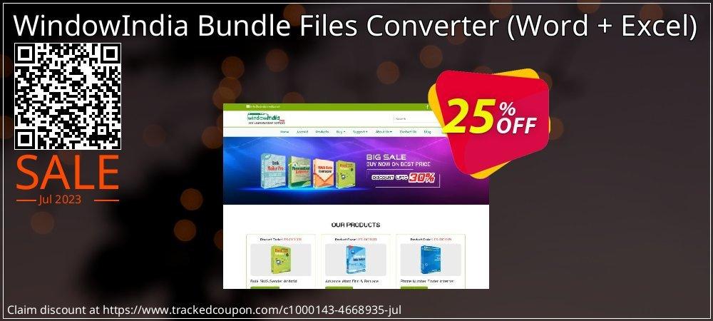 Get 25% OFF WindowIndia Bundle Files Converter (Word + Excel) offering deals