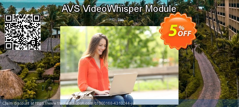 Get 5% OFF AVS VideoWhisper Module offering sales