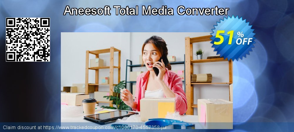 Get 50% OFF Aneesoft Total Media Converter offering sales