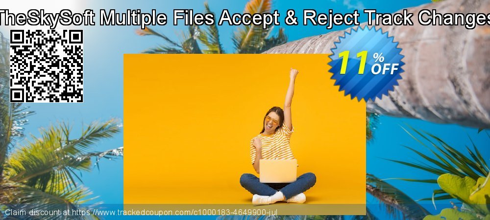 TheSkySoft Multiple Files Accept & Reject Track Changes coupon on Social Media Day offering discount