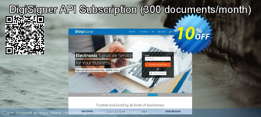 DigiSigner API Subscription - 300 documents/month  coupon on Mothers Day discount