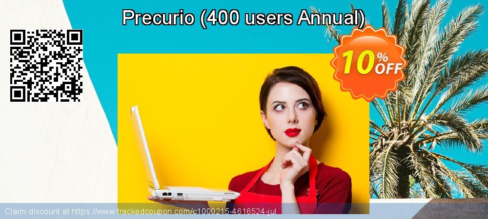 Get 10% OFF Precurio (400 users Annual) offering sales