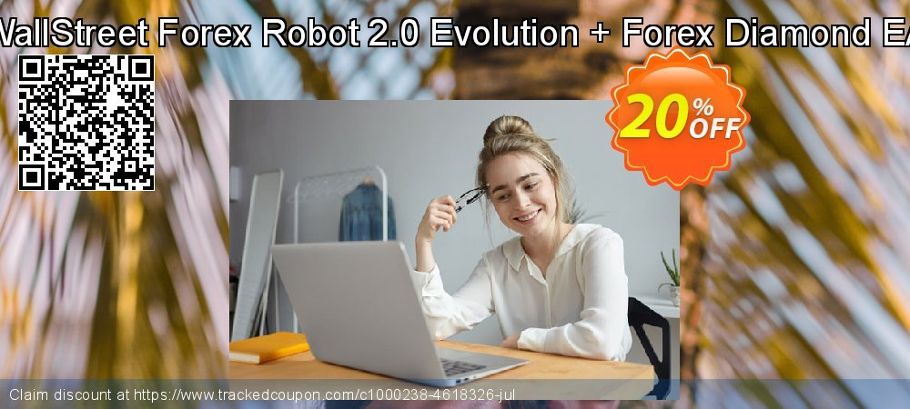 WallStreet Forex Robot 2.0 Evolution + Forex Diamond EA coupon on Back to School coupons super sale