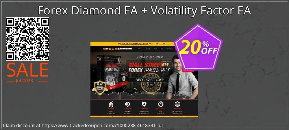 Forex Diamond EA + Volatility Factor EA coupon on Exclusive Teacher discount offer