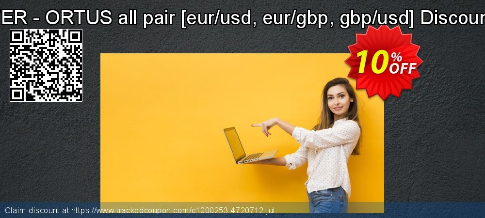 FER - ORTUS all pair  - eur/usd, eur/gbp, gbp/usd Discount coupon on National Cleanup Day offering sales