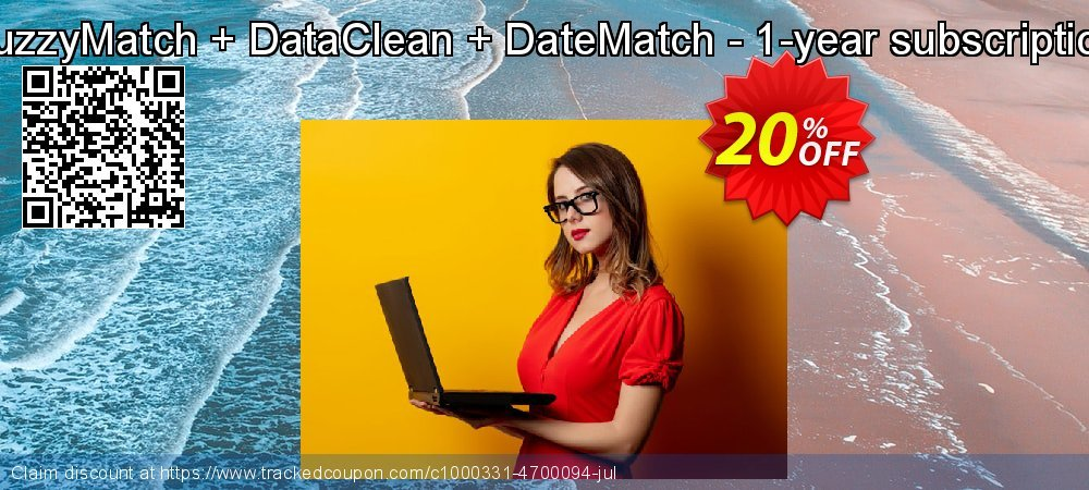 FuzzyMatch + DataClean + DateMatch - 1-year subscription coupon on Exclusive Student discount discount