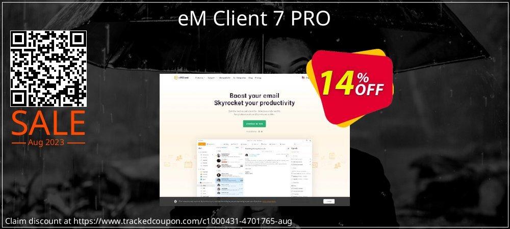 Get 20% OFF eM Client 7 PRO offering sales
