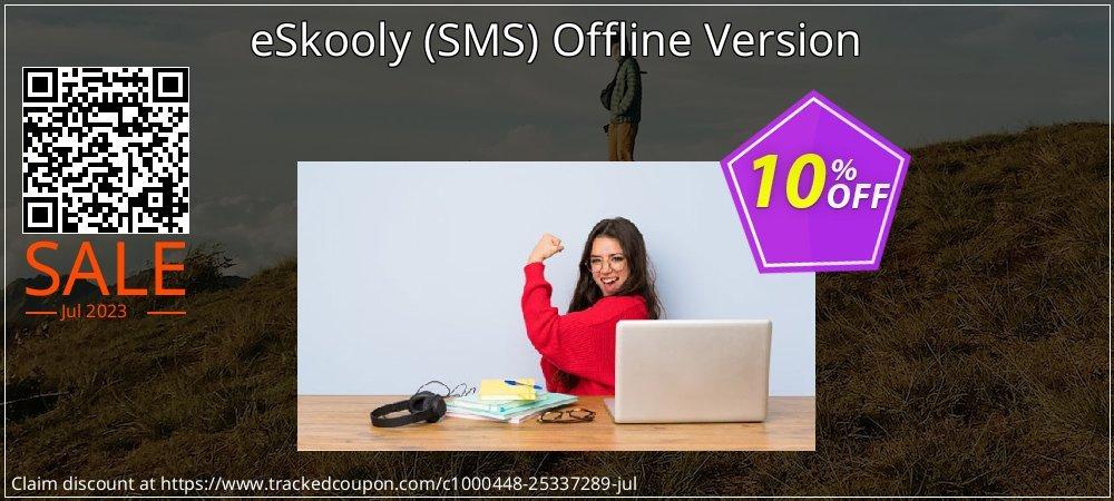 Get 10% OFF eSkooly (SMS) Offline Version offering sales