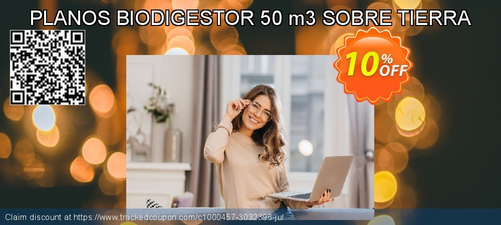 PLANOS BIODIGESTOR 50 m3 SOBRE TIERRA coupon on University Student offer offering discount