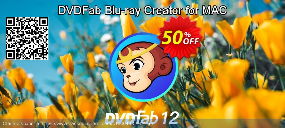 DVDFab Blu-ray Creator for MAC coupon on Parents' Day offer