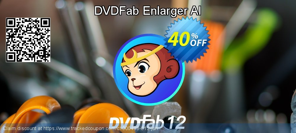DVDFab Enlarger AI coupon on Video Game Day offer