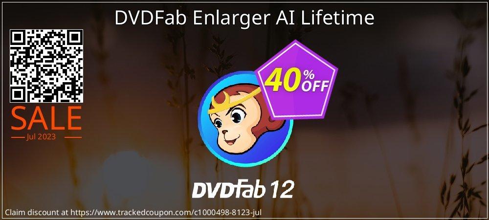 DVDFab Enlarger AI Lifetime coupon on Eid al-Adha offering sales