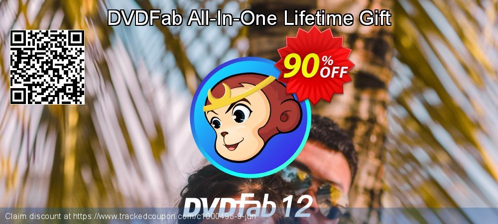 Get 90% OFF DVDFab All-In-One Lifetime Gift offering sales