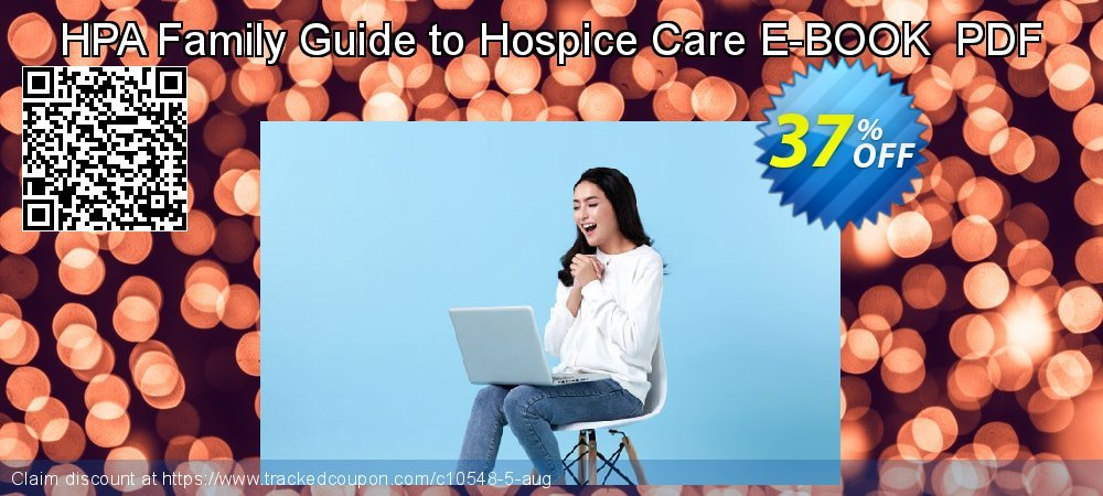 HPA Family Guide to Hospice Care E-BOOK  PDF coupon on New Year's Day offering discount