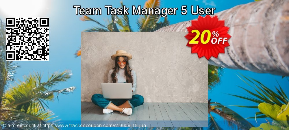 Get 20% OFF Team Task Manager 5 User offer