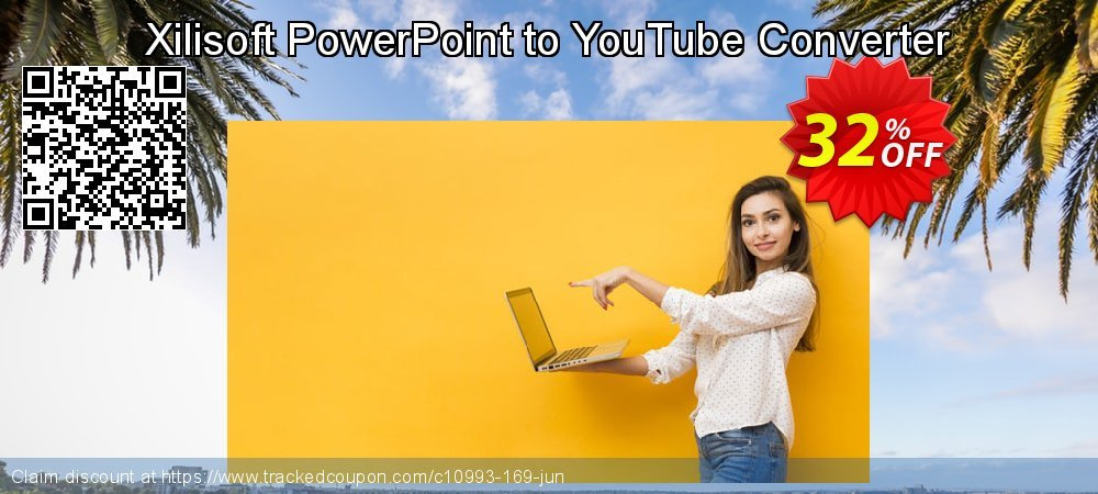 Get 30% OFF Xilisoft PowerPoint to YouTube Converter deals