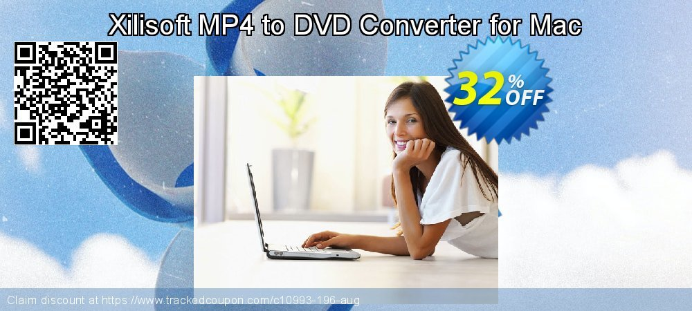 Get 30% OFF Xilisoft MP4 to DVD Converter for Mac offering sales