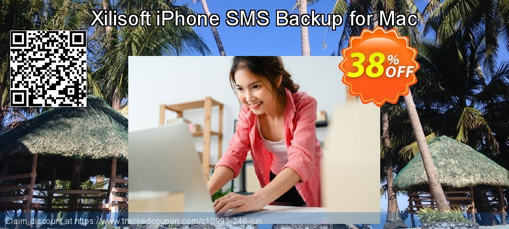 Get 30% OFF Xilisoft iPhone SMS Backup for Mac sales