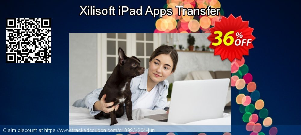 Get 30% OFF Xilisoft iPad Apps Transfer discount