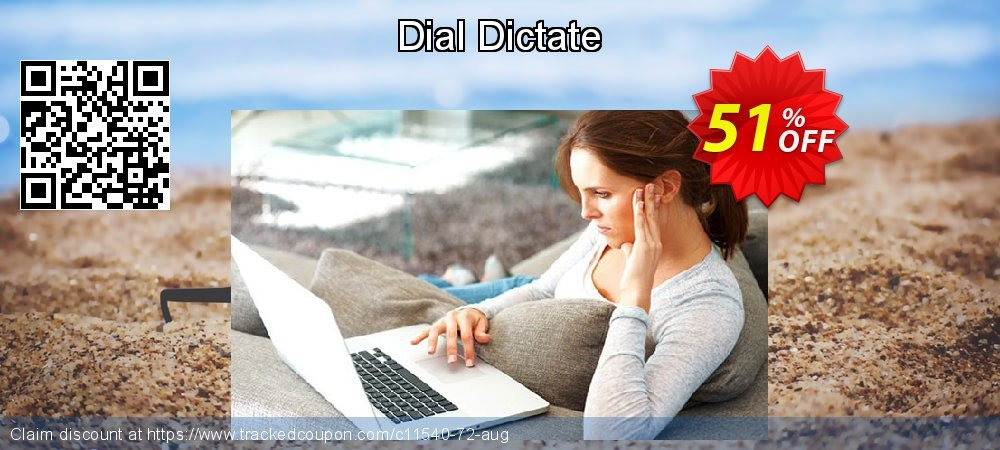 Dial Dictate coupon on New Year deals