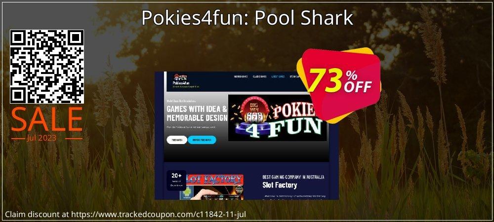 Get 70% OFF Pokies4fun: Pool Shark offer