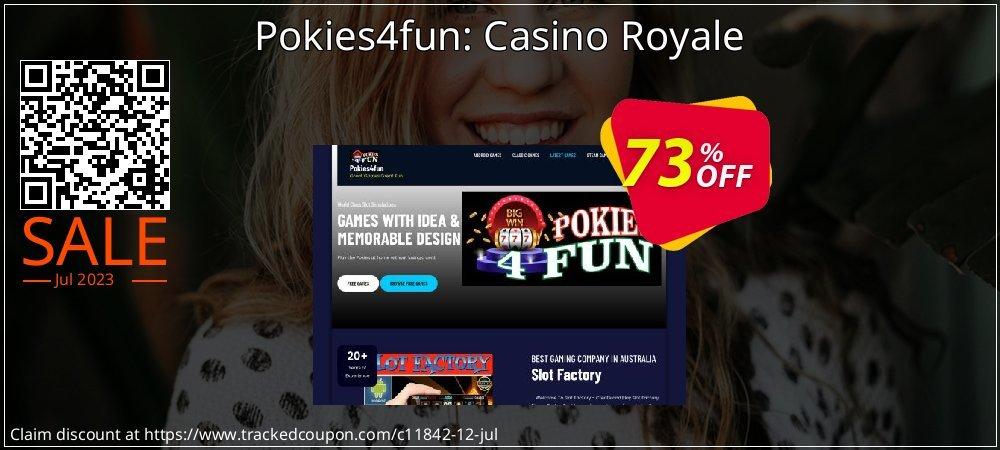 Get 70% OFF Pokies4fun: Casino Royale offering discount