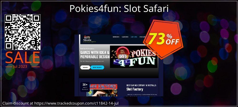 Get 70% OFF Pokies4fun: Slot Safari promo sales