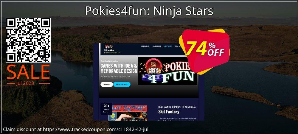 Get 70% OFF Pokies4fun: Ninja Stars offering sales
