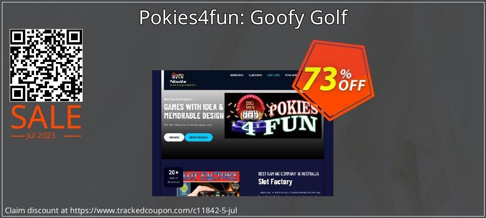 Get 70% OFF Pokies4fun: Goofy Golf offer