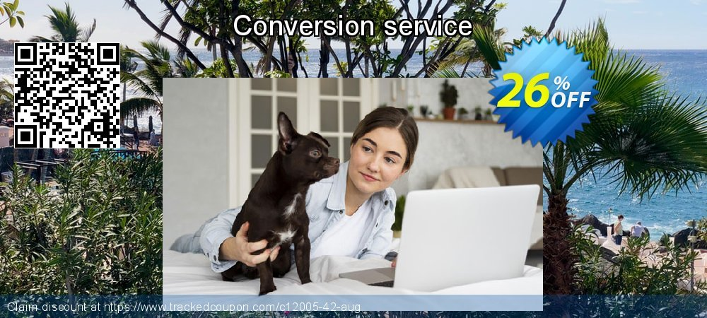 Get 25% OFF Conversion service offering sales