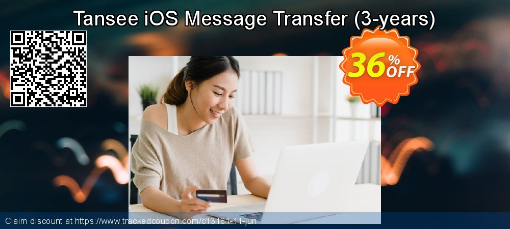 Get 35% OFF Tansee iOS Message Transfer (3-years) offering sales