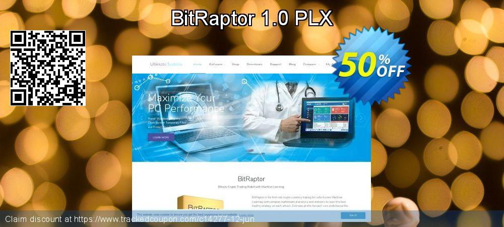 Get 50% OFF BitRaptor 1.0 PLX sales