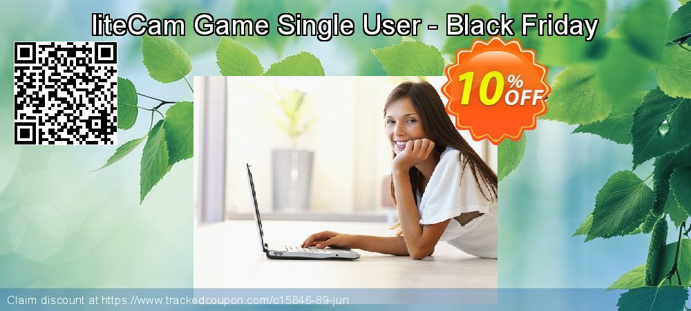 Get 10% OFF liteCam Game Single User - Black Friday discounts