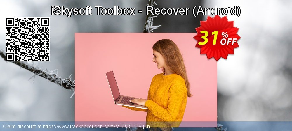 Claim 20% OFF iSkysoft Toolbox - Recover (Android) Coupon discount March, 2019
