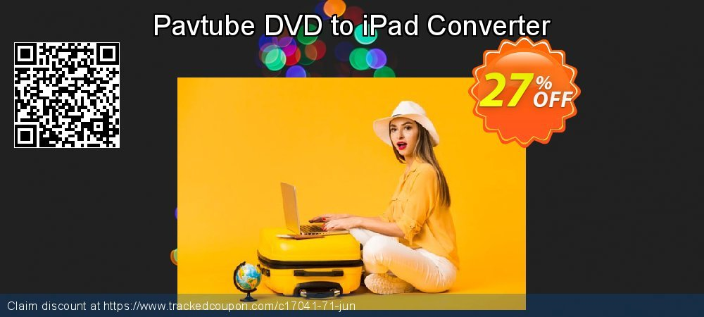 Get 25% OFF Pavtube DVD to iPad Converter offering sales