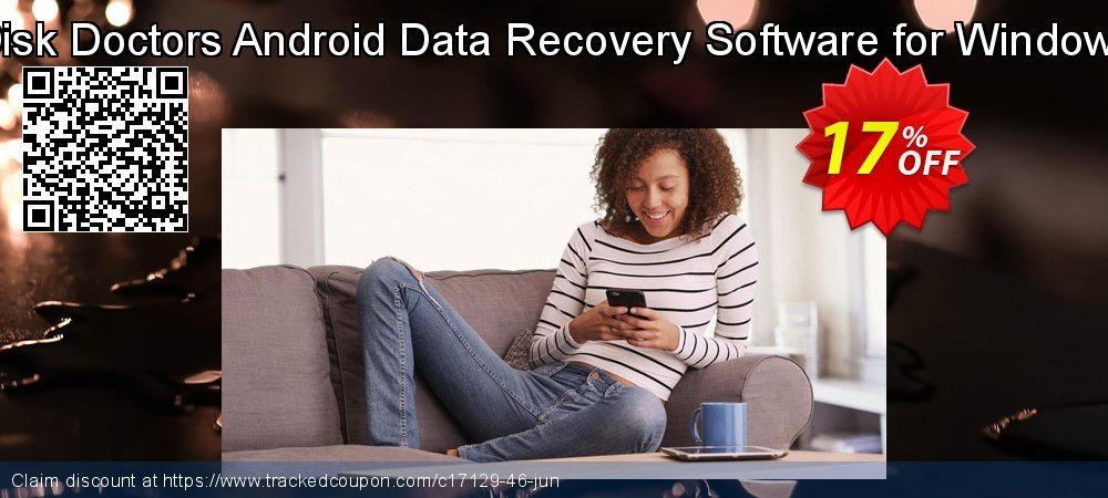 Disk Doctors Android Data Recovery Software for Windows coupon on Back to School promo deals