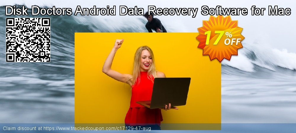 Claim 17% OFF Disk Doctors Android Data Recovery Software for Mac Coupon discount March, 2020